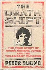 Genene Jones – Death Shift Nurse